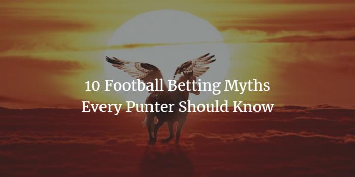 10 mythes sur les paris sur le football à oublier en 2018