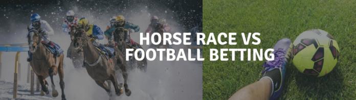 Pferderennen Wetten gegen Fußball Wetten